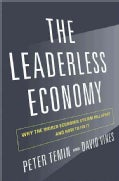 The Leaderless Economy: Why the World Economic System Fell Apart and How to Fix It (Hardcover)