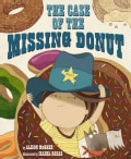 The Case of the Missing Donut (Hardcover)