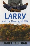 Larry and the Meaning of Life (Paperback)