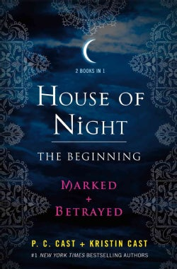 House of Night: The Beginning: Marked and Betrayed (Paperback)