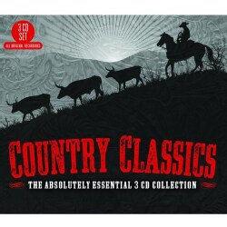 COUNTRY CLASSICS: THE ABSOLUTELY ESSENTIAL 3CD COL - COUNTRY CLASSICS: THE ABSOLUTELY ESSENTIAL 3CD COL