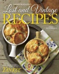 Yankee's Magazine's Lost and Vintage Recipes (Hardcover)