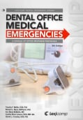 Dental Office Medical Emergencies: A Manual of Office Response Protocols (Spiral bound)