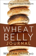 Wheat Belly Journal: Track Your Path Back to Health (Paperback)