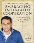Embracing Interfaith Cooperation: Eboo Patel on Coming Together to Change the World: A 5-Session Study (Paperback)