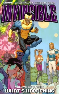 Invincible 17: What's Happening (Paperback)