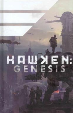 Hawken: Genesis (Hardcover)