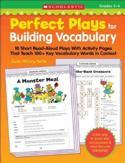 Perfect Plays for Building Vocabulary, Grades 3-4: 10 Short Read-Aloud Plays With Activity Pages That Teach 100+ ... (Paperback)