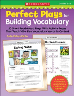Perfect Plays for Building Vocabulary, Grades 5-6: 10 Short Read-Aloud Plays With Activity Pages That Teach 100+ ... (Paperback)