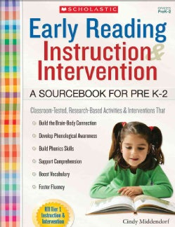 Early Reading Instruction and Intervention, Grades PreK-2: A Sourcebook for Prek-2 (Paperback)