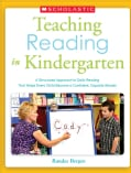 Teaching Reading in Kindergarten: A Structured Approach to Daily Reading That Helps Every Child Become a Confiden... (Paperback)