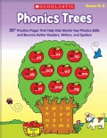 Phonics Trees: 50+ Practice Pages That Help Kids Master Key Phonics Skills and Become Better Readers, Writers, an... (Paperback)