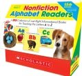 Nonfiction Alphabet Readers, Grades PreK 1: A Big Collection of Just-Right Informational Books for Teaching the Letters A to Z