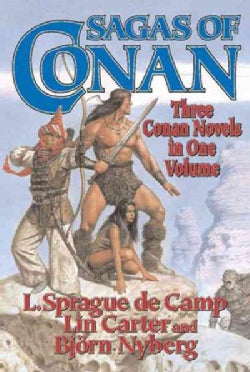 Sagas of Conan: Conan the Swordsman/Conan the Liberator/Conan and the Spider God (Paperback)