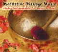 MEDITATIVE MASSAGE MUSIC - HEALING INSTRUMENTALS FOR PEACE & QUIET
