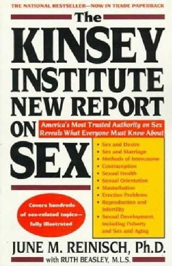 The Kinsey Institute New Report on Sex: What You Must Know to Be Sexually Literate (Paperback)
