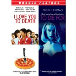 I Love You to Death / To Die For (DVD)