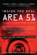 Inside the Real Area 51: The Secret History of Wright-Patterson (Paperback)