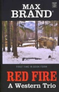 Red Fire: A Western Trio (Hardcover)
