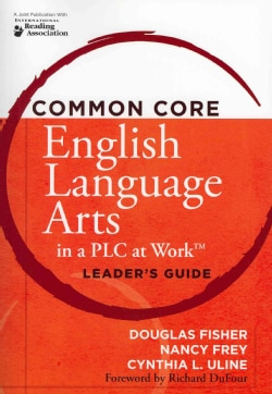 Common Core English Language Arts in a PLC at Work (Paperback)