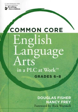 Common Core English Language Arts in a PLC at Work: Grades 6-8 (Paperback)