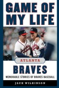 Atlanta Braves: Memorable Stories of Braves Baseball (Hardcover)