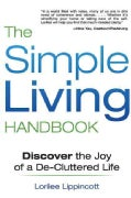 The Simple Living Handbook: Discover the Joy of a De-Cluttered Life (Paperback)
