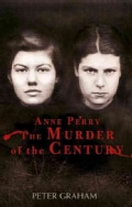 Anne Perry and the Murder of the Century (Hardcover)
