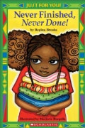Never Finished, Never Done! (Paperback)