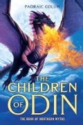 The Children of Odin: The Book of Northern Myths (Paperback)