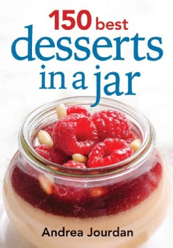 150 Best Desserts in a Jar (Paperback)