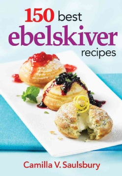 150 Best Ebelskiver Recipes (Paperback)