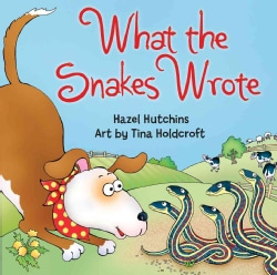 What the Snakes Wrote (Paperback)