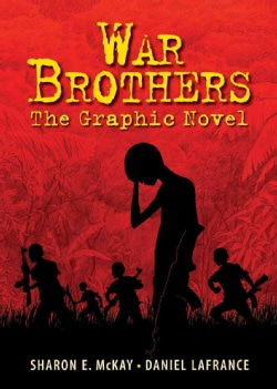War Brothers: The Graphic Novel (Paperback)