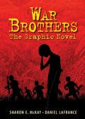 War Brothers: The Graphic Novel (Hardcover)