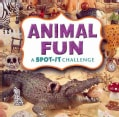 Animal Fun: A Spot-It Challenge (Board book)