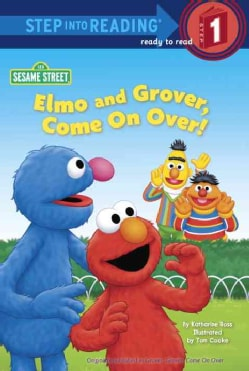 Elmo and Grover, Come on Over! (Hardcover)