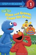 Elmo and Grover, Come on Over! (Paperback)