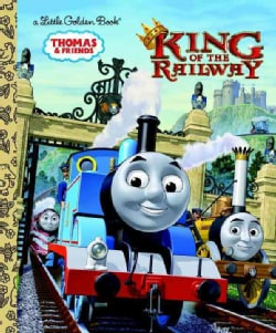 King of the Railway Little Golden Book (Hardcover)
