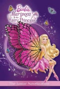 Mariposa & the Fairy Princess: The Junior Novelization (Paperback)