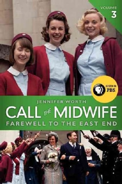 Call the Midwife: Farewell to the East End (Paperback)