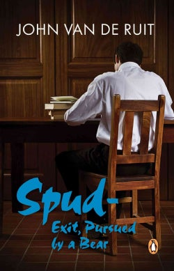 Spud - Exit, Pursued by a Bear (Paperback)