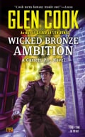 Wicked Bronze Ambition: A Garrett, P. I., Novel (Paperback)