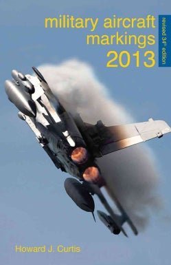 Military Aircraft Markings 2013 (Paperback)