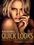 Quick Looks: Beautiful Makeup in Minutes (Paperback)