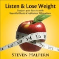 Steven Halpern - Listen & Lose Weight