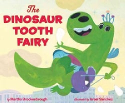 The Dinosaur Tooth Fairy (Hardcover)