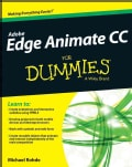 Adobe Edge Animate CC for Dummies (Paperback)