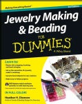 Jewelry Making & Beading for Dummies