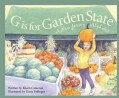 G Is for Garden State: A New Jersey Alphabet (Hardcover)